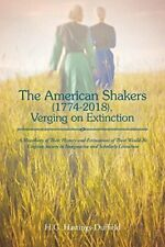 The American Shakers, 1774-2018, Verging on Ext, Hastings-Duffield, G.,,