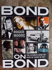 Bond on Bond: The Ultimate Book on Over 50 Years of 007 by Moore, Roger Book The