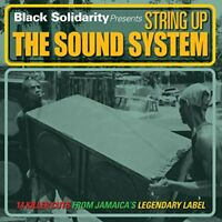 Black Solidarity - String Up The Sound System [CD]