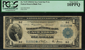 1918 $1 Federal Reserve Bank Note New York FR-711* - Star Note - PCGS 10PPQ