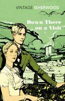 Down There on a Visit (Vintage Classics) by Isherwood, Christopher, NEW Book, FR