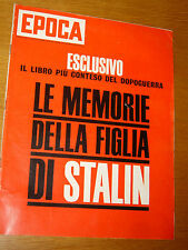EPOCA 1967/886=SVETLANA STALIN=ENZO RIGGIO RIBERA=MARC CHAGALL=AUDREY HEPBURN=