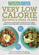 Carbs & Cals Very Low Calorie Recipes & Meal Plans Lose Weight,... 97819