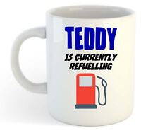 Teddy Is Currently Refuelling Mug - Funny, Gift, Name, Personalised