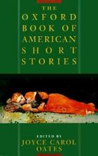 The Oxford Book of American Short Stories, edited by Joyce Carol Oates, 730+ pps