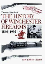 The History of Winchester Firearms 1866-1992