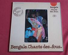 BENGALE CHANT DES FOUS  LP MUSEE DE L' HOMME  CNRS