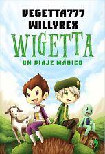 Wigetta Un Viaje Magico. Libro de Vegetta777 y Willyrex. Minecraft Videojuegos