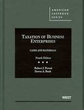 Taxation of Business Enterprises, Cases and Materials (American Casebook Series