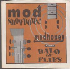 "mod showdown mudhoney vs. halo of flies 7"" on amphetamine reptile records"