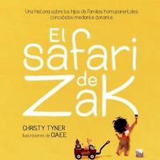 El Safari de Zak : Una Historia Sobre Los Hijos de Familias Homoparentales...