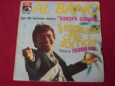 """Al Bano – Il Ragazzo Che Sorride   7"""" 1968    ITALIAN PRESSING"""