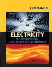 Lab Manual for Smith's Electricity for Refrigeration, Heating and Air Conditioni