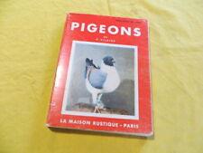 Pigeons - P. Vilaine - La maison rustique 1973