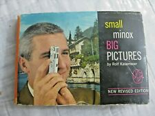 Vintage Small Minox Big Pictures Camera Book 1959 1St Ed Hc Dj Guide Manual