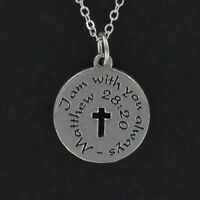 I Am With You Always Necklace - Pewter Charm on Chain Bible Scripture Verse NEW