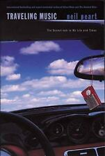 Traveling Music : The Soundtrack to My Life and Times by Neil Peart (2004, Pape…