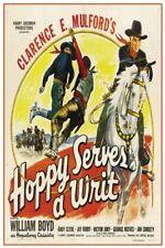 "HOPPY SERVES A WRIT -  VINTAGE WESTERN MOVIE POSTER 12"" X 18"""