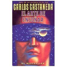 El Arte De Enso?ar: By Carlos Castaneda