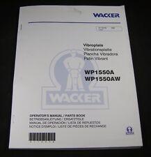 Wacker WP1550A WP1550AW Vibroplate Compactor Parts Operator Maintenance Manual