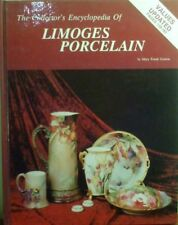 The Collector's Encyclopedia of Limoges Porcelain by Mary Frank Gaston