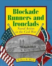 Blockade Runners and Ironclads: Naval Action in the Civil War (First Books--The