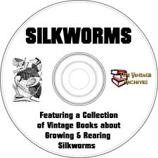 How to Grow and Raise Silkworms Vintage Book Collection on CD