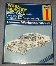 Haynes FORD,MERCURY Mid Size Models 1975-1986 Owners Workshop Manual 4 cyl V6 V8