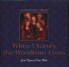 When I Survey the Wondrous Cross: Great Hymns of Isaac