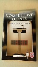 Competitive Debate : Official Guide by Richard E. Edwards (2008, Paperback)