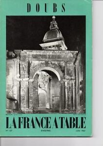 Ancien Magazine La France à Table - n° 127 - Juin 1967 - Le Doubs