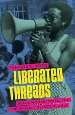 Gender and American Culture: Liberated Threads : Black Women, Style, and the Glo