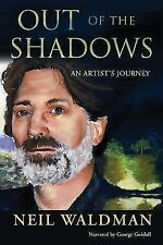 Out of the Shadows : An Artist's Journey by Neil Waldman (2008, CD)
