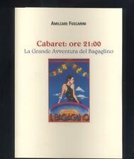 A. Foscarini - Cabaret ore 21 , La Grande Avventura del Bagaglino - 2004  R