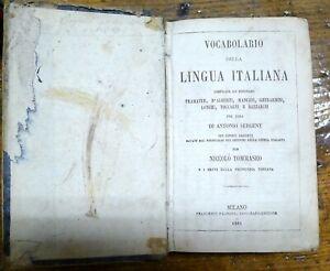 VOCABOLARIO DELLA LINGUA ITALIANA / 1861 / ANTONIO SERGENT / NICCOLO TOMMASEO