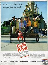 Publicité Advertising 1996 Train SNCF Carte Kiwi Disneyland paris