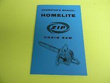 HOMELITE ZIP CHAINSAW OPERATOR'S MANUAL -------------------------- MAN61