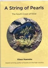 A String of Pearls: The South Coast of NSW by Klaus Hueneke (Hardback)