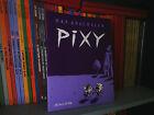 Pixy - Max Andersson - Édition L'ASSOCIATION 1997 - BD