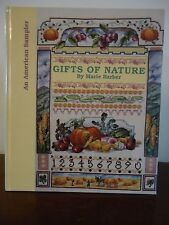 Gifts of Nature By Marie Barber An Amer. Sampler Counted Cross Stitch Patterns