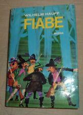 Hauff Wilhelm - Fiabe - Ed. Mursia 1968 - Coll. Il regno delle fiabe