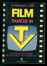 BOSCHESI B. P. FLOR C. FILM FAMOSI IN TV MONDADORI 1980 OSCAR 1155 MANUALI 21