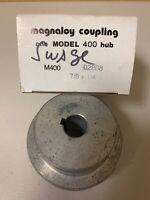 Magnaloy M400 02808 M40002808 7/8 X 1/4 Coupling Hub NEW SHOP INVENTORY