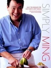 Simply Ming: Easy Techniques for East-Meets-West Meals Ming Tsai  Good
