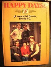 HAPPY DAYS ed. LA SORGENTE 1979 GLI IRRESISTIBILI fonzie , richi & company