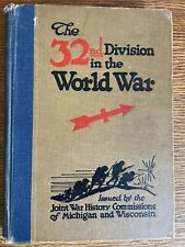 The 32nd Division In The World War