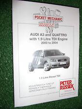 AUDI A3 & QUATTRO WORKSHOP MANUAL 1.9L TDi ENGINES (ATD AXR & ASZ) 2000-2004