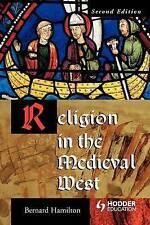 Religion in the Medieval West (Arnold Publicatio, Bernard, , Hamilton, Excellent