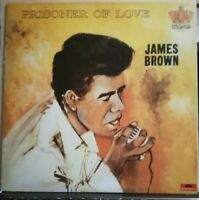JAMES BROWN - PRISONER OF LOVE - LP VINILE 33 GIRI RISTAMPA FRANCESE 1983