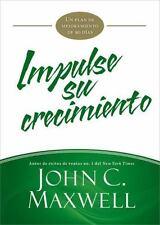Impulse su crecimiento: Un plan de mejoramiento de 90 días (JumpStart) (Spanish